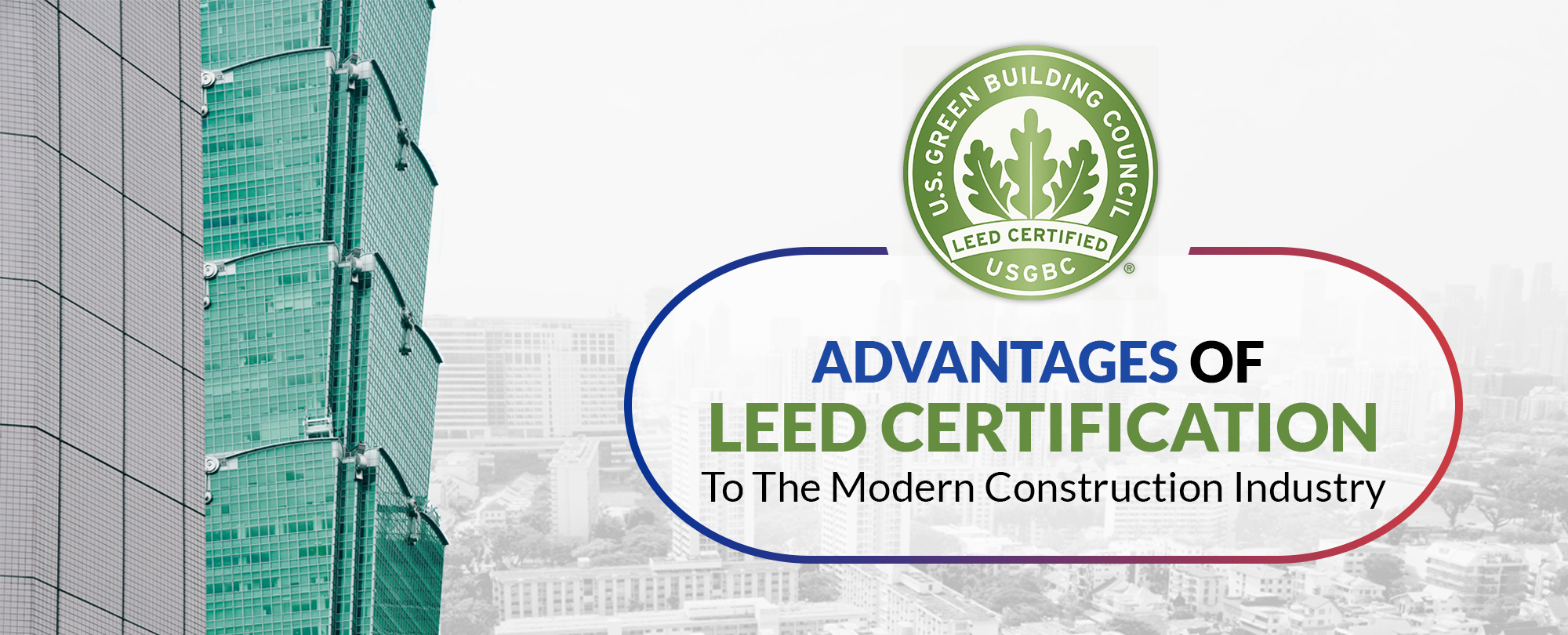 Advantages of leed certification for your organization for Advantages of leed certification