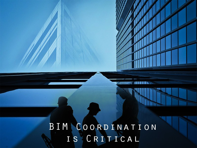 Bim Coordination is Critical