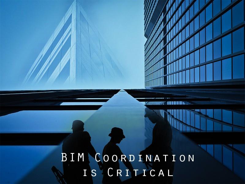 Bim Coordination is Critical