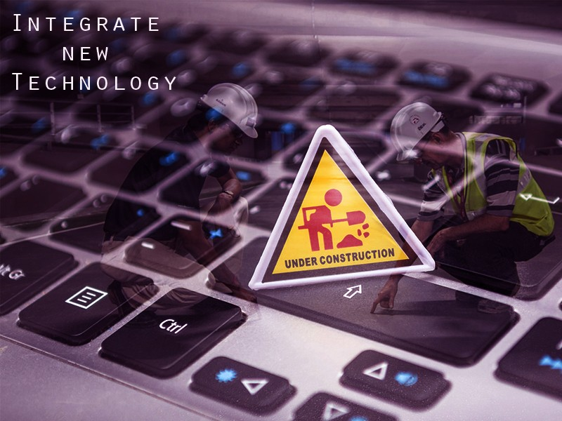 Integrate New technology