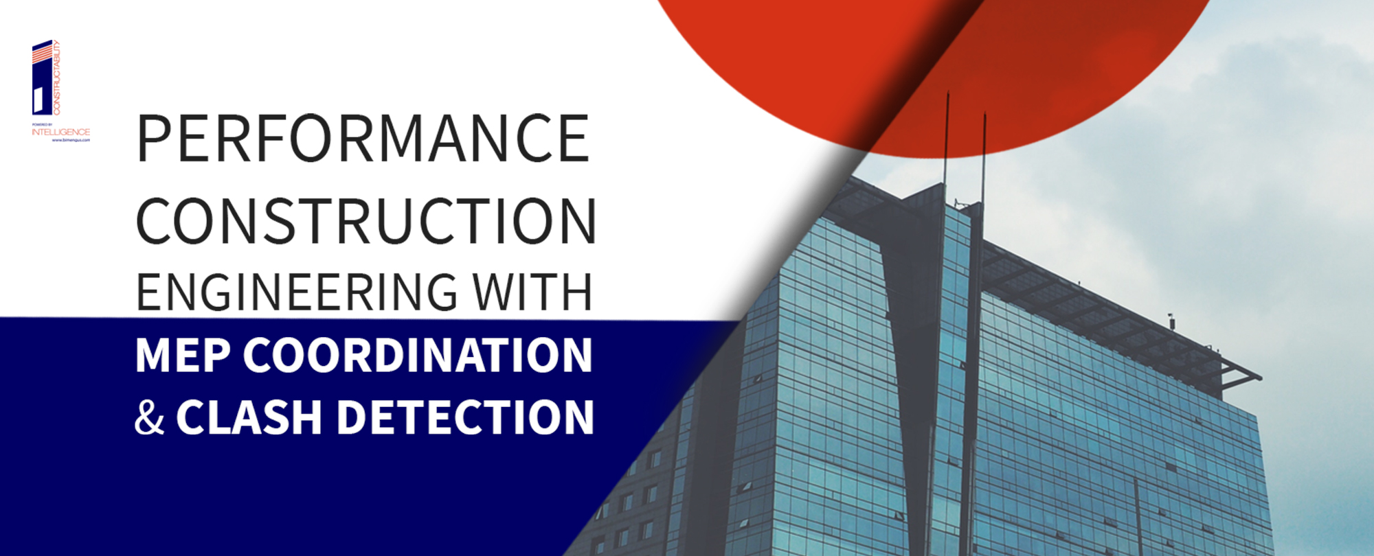 Performance Construction Engineering with MEP Coordination and Clash Detection